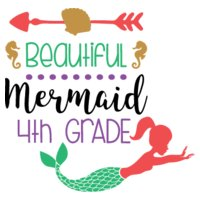Beautiful Mermaid 4th Grade SVG