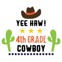 Yee Haa Cowboy 4th Grade SVG
